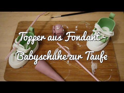 Anleitung für Babyschuhe aus Fondant für Motivtorten - dekorieren und backen