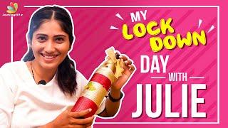 Bigg Boss Julie Lockdown Day @Her Home | Indiaglitz | Vijay Tv Kamal Hassan Oviya Kurumpadam #கொரோனா
