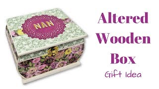 Altered Wooden Box | Gift Idea | Mixed Up Craft