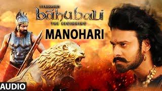 Manohari Full Song (Audio) || Baahubali (Telugu) || Prabhas, Rana, Anushka, Tamannaah
