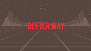Musik-Video-Miniaturansicht zu Better Way Songtext von Natalie Gotman