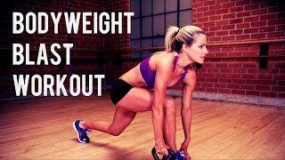 30 Minute Bodyweight Blast Workout by BodyFit By Amy
