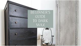Beginners Guide To Dark Wax