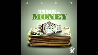 Akon Ft. Big Meech - Time Is Money