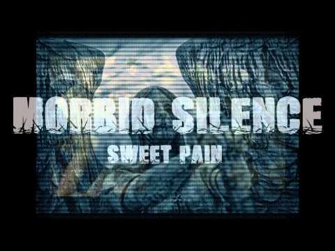Morbid Silence - MORBID SILENCE - SWEET PAIN