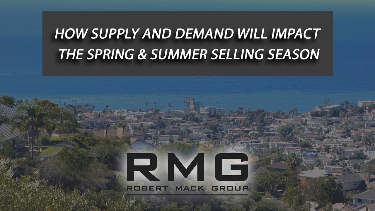 How Supply and Demand Will Impact the Spring & Summer Selling Season