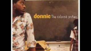 DONNIE - WELCOME TO THE COLORED SECTION