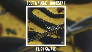 Post Malone - Rockstar ft. 21 Savage [MP3 Free Download]
