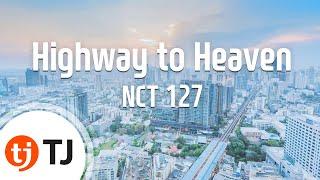 [TJ노래방] Highway To Heaven   NCT 127  TJ Karaoke