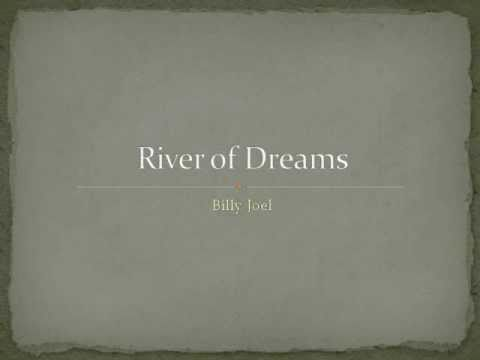 Billy Joel- River of Dreams Lyrics