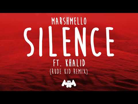 Marshmello ft. Khalid - Silence (Rude Kid Remix)