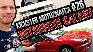 Mitsubishi Galant - Kickster MotoznaFca #26