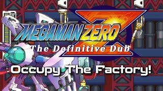 Mega Man Zero TDD S01E06: Occupy The Factory!