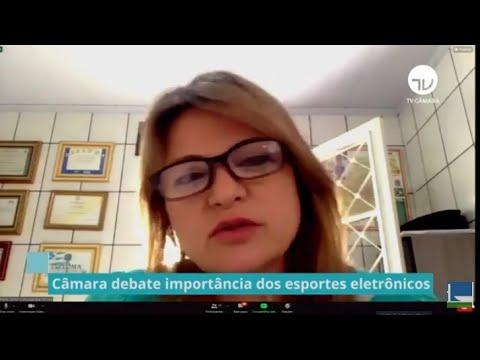 Câmara debate importância dos esportes eletrônicos - 18/06/21