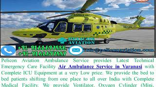 World Best Medical Facility Air Ambulance Service from Kolkata to Varanasi