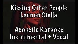 "Lennon Stella   ""Kissing Other People"" Acoustic Karaoke Instrumental Plus Guide Vocal"