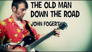 John Fogerty The Old Man Down the Road Guitar Tab Lesson & Chords