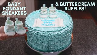 Baby Shower Cake | Fondant Sneakers & Buttercream Ruffles
