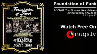 JazzFest Rewind: Foundation Of Funk 5/1/19 The Fillmore New Orleans