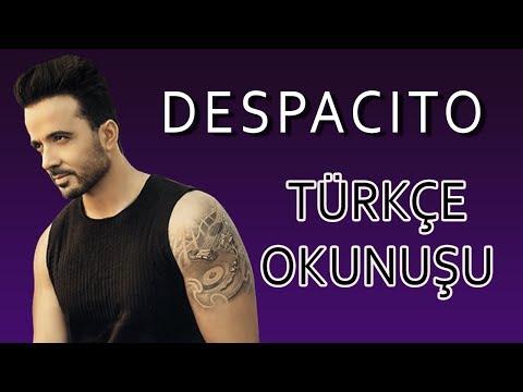 Despacito Türkçe Okunuşu