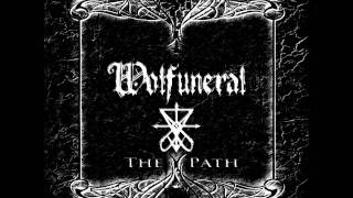 Wolfuneral - The Ensemble Of Silence