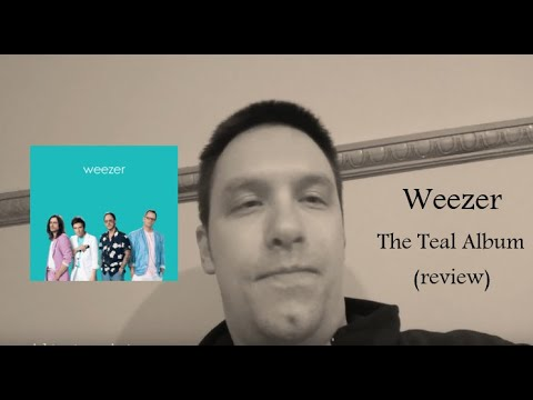 Weezer's The Teal Album (official review)