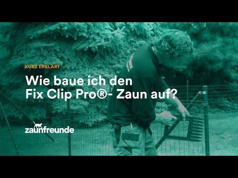 Drahtzaun Fix-Clip Pro® Montageanleitung