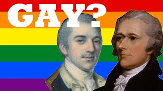 Are They Gay? - Alexander Hamilton and John Laurens