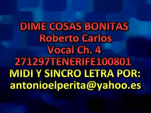 Roberto Carlos   Dime cosas bonitas