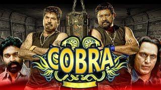 Cobra (2019) New Released Hindi Dubbed Full Movie   Mammootty, Lal, Lalu Alex, Padmapriya