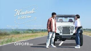 Oppo F11  Hadiah Di 561 Km Mini Series  Episode 1