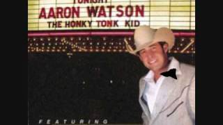 Aaron Watson - Will You Love Me In A Trailer ?