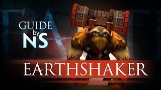 Гайд на Шейкера / Earthshaker Guide