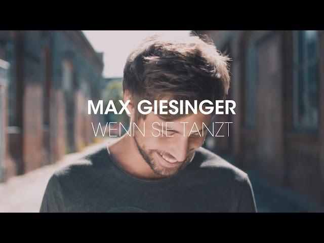 Max Giesinger – Wenn sie tanzt