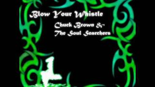 """Blow Your Whistle"" by Chuck Brown & The Soul Searchers"