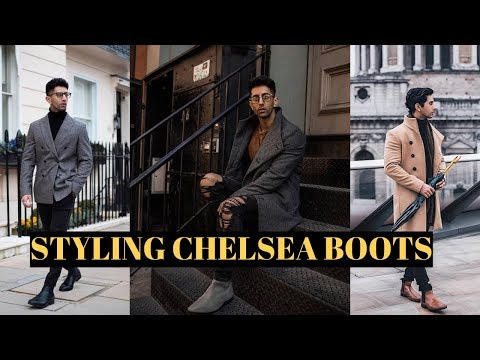 HOW TO WEAR CHELSEA BOOTS | MENS FASHION | BOOTS FOR MEN
