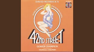 Finale: 42nd Street (Reprise) / Bows