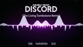 Eurobeat Brony - Discord (The Living Tombstone Remix)