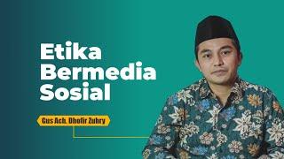 Etika Bermedsos Menurut Al-Qur'an