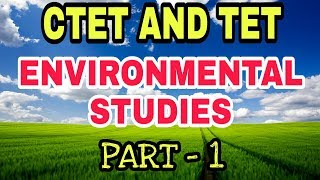 CTET AND TET Environmental Studies NCERT based Part 1   CTET में अधिक नंबर कैसे पाएं