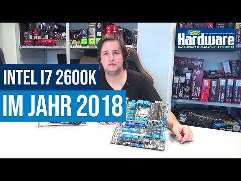 Intel Core i7-2600K im Jahr 2018 | Wie schlägt sich die Sandy-Bridge-CPU von 2011?