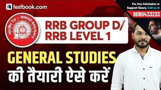 Railway Group D | RRB Level 1 Post | Preparation Strategy for RRB General Studies | GS for Railways