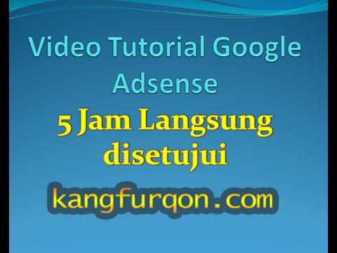 Video Tutorial Adsense - Cara Daftar Google Adsense 5 Jam Disetujui- Uang Dari Youtube