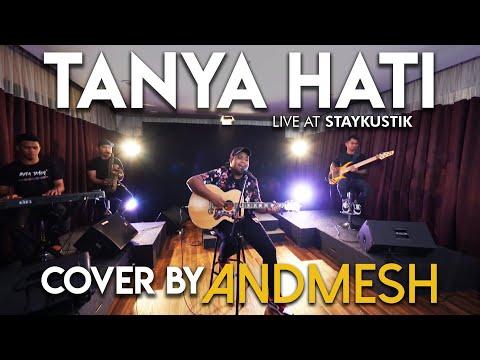 TANYA HATI - PASTO (Cover by Andmesh, Live at Staykustik)