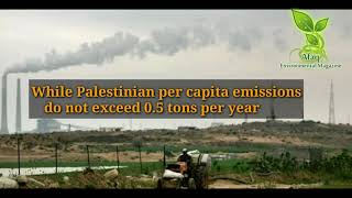 Israeli Colonial Capital Kills Thousands by Polluting Palestinian Air