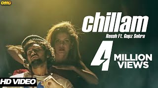 Chillam | Rossh Ft. Gupz Sehra  | Official Music Video | 7Milestone Records