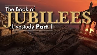 Book of Jubilees: The Creation and Sabbath (Part 1)