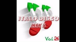 NEW ITALO DISCO ( MAX VERSION 2018 ) VOL 26