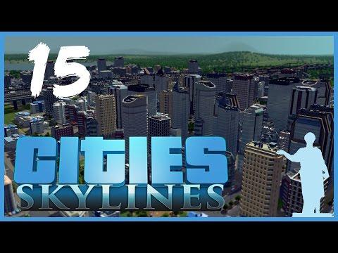 Cities: Skylines [15] Капризная Дамба