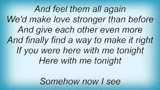 Barry Manilow - If You Were Here With Me Tonight Lyrics_1